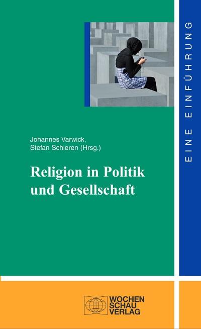 Religion in Politik und Gesellschaft