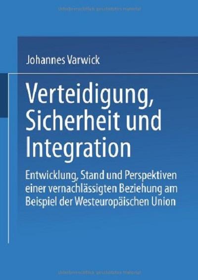 Verteidigung Sicherheit und Integration